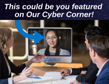 This could be you on Our Cyber Corner
